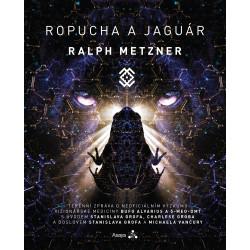 Metzner, Ralph. ROPUCHA A JAGUÁR